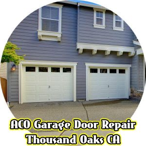 Making sure your garage door thousand oaks ca security is for Garage door repair thousand oaks